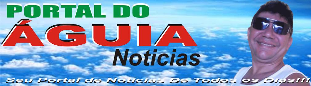 PORTAL  DO ÁGUIA NOTICIAS EM PARNAÍBA-PI