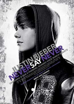 Justin%2BBieber%2BNever%2BSay%2BNever Download   Justin Bieber: Never Say Never BDRip AVI Dual udio + RMVB Dublado