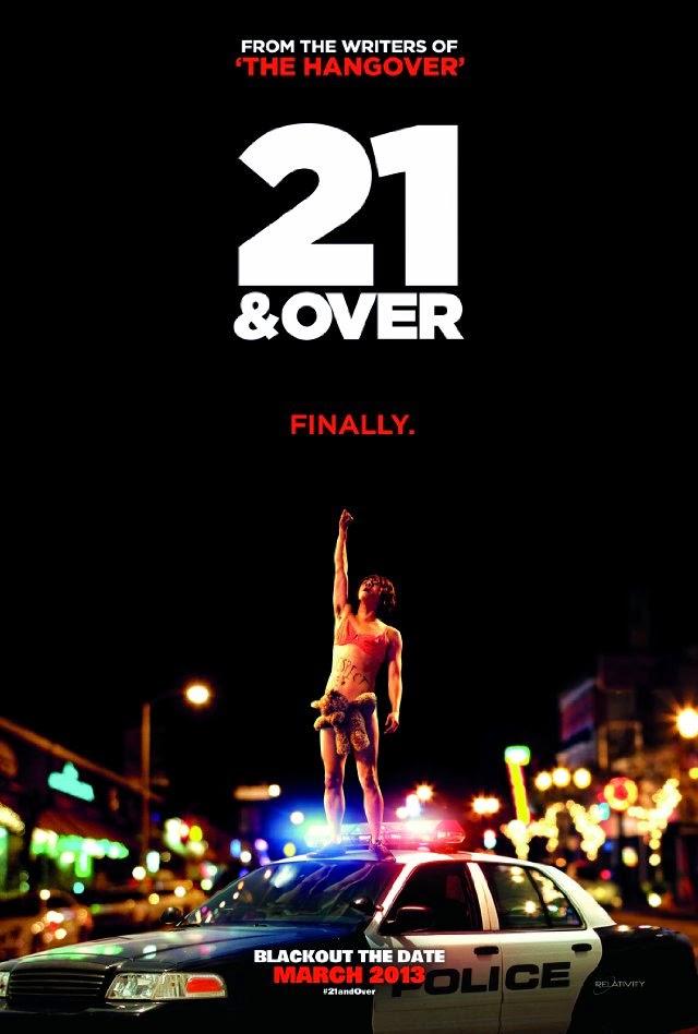 La película 21 & Over ( Noche de marcha )