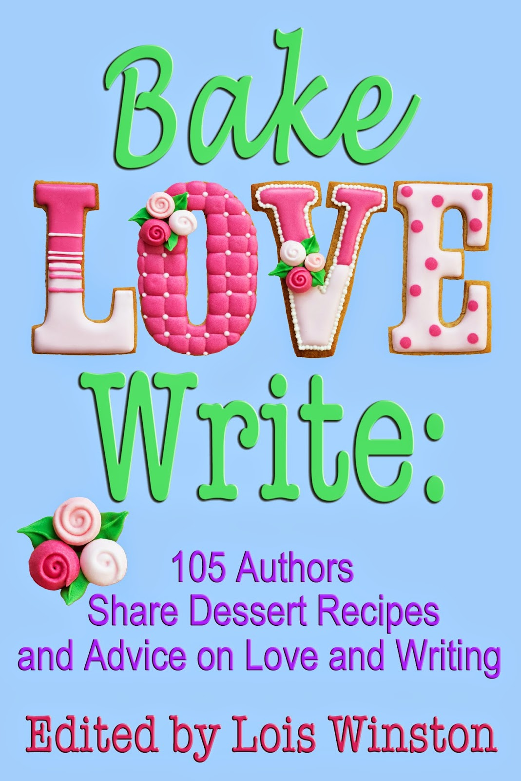 http://www.amazon.com/Bake-Love-Write-Authors-Dessert-ebook/dp/B00NO2DPTY/