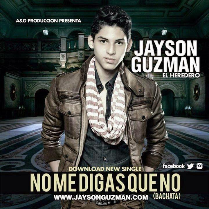 DESCARGAR TEMA JAYSON GUZMAN - NO ME DIGAS QUE NO