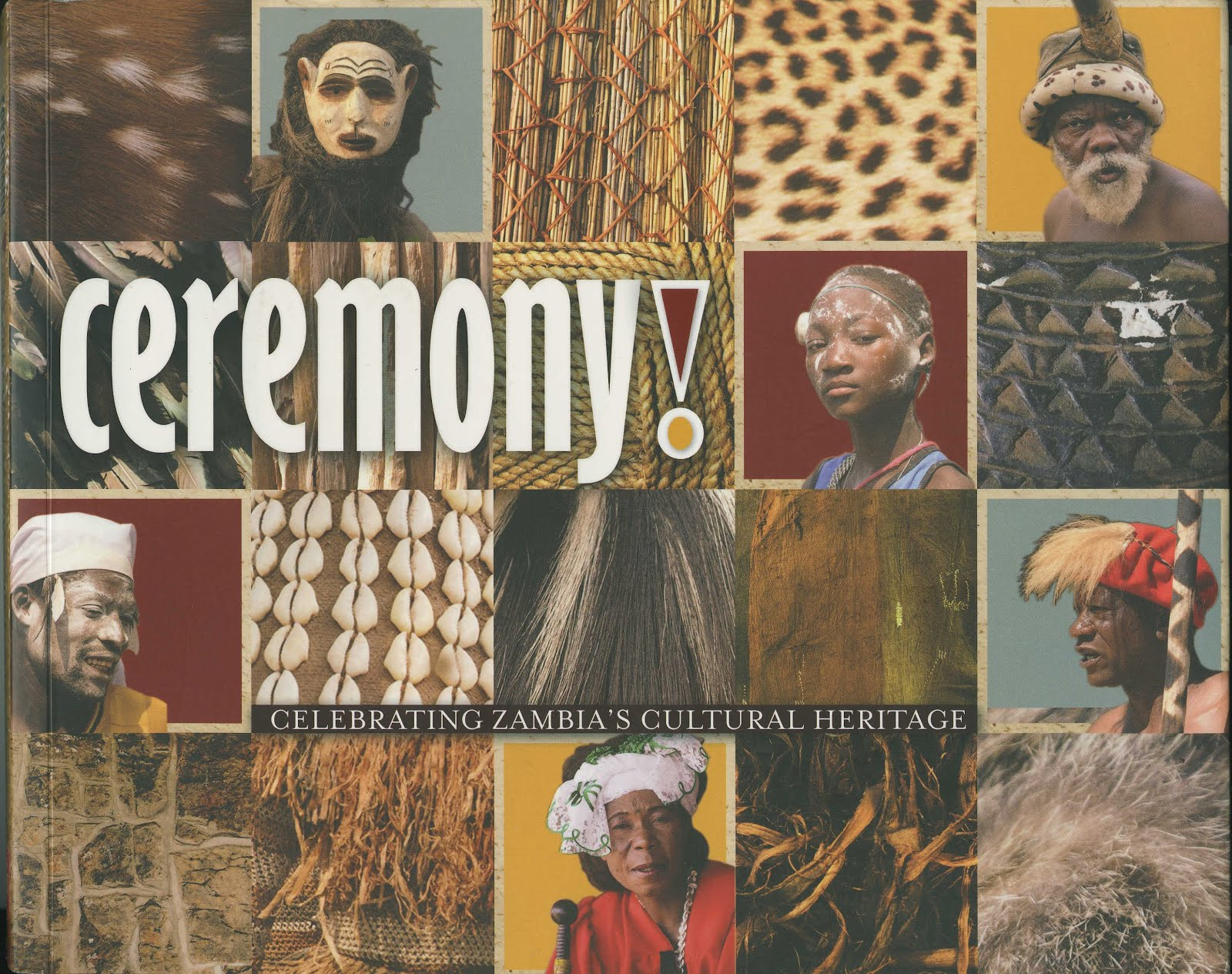 Ceremony! Celebrating Zambia's Traditional Heritage