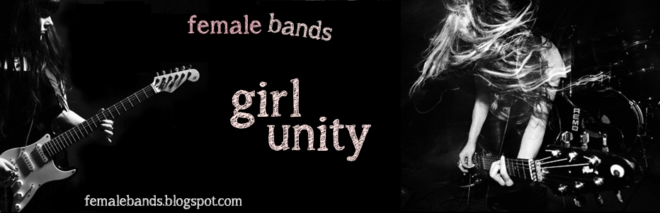 Girl Unity - Female Bands & Stuff