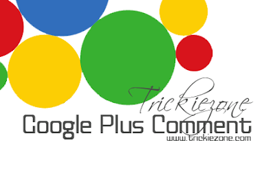 How To Enable Google Plus Comment To Blogger Blog