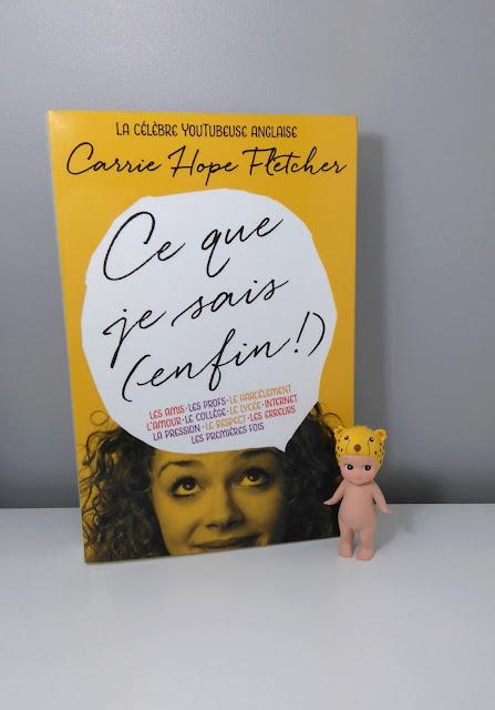 Carrie Hope Fletcher, livre, ce que je sais (enfin !), bullelodie