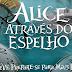 Alice Através do Espelho | Novos clipes mostram a protagonista em mundo sombrio