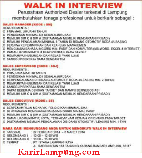 Walk in Interview PT. Istana Lampung Raya