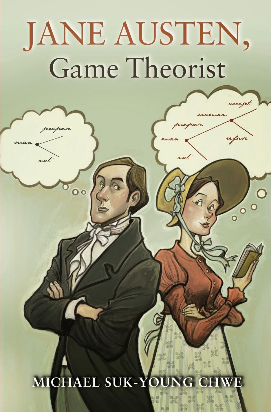 Jane Austen, Game Theorist - Michael Chwe