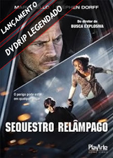 Sequestro Relâmpago Legendado 2011