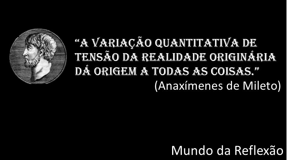 frase de Anaximenes | Origen histórico de la filosofía ...