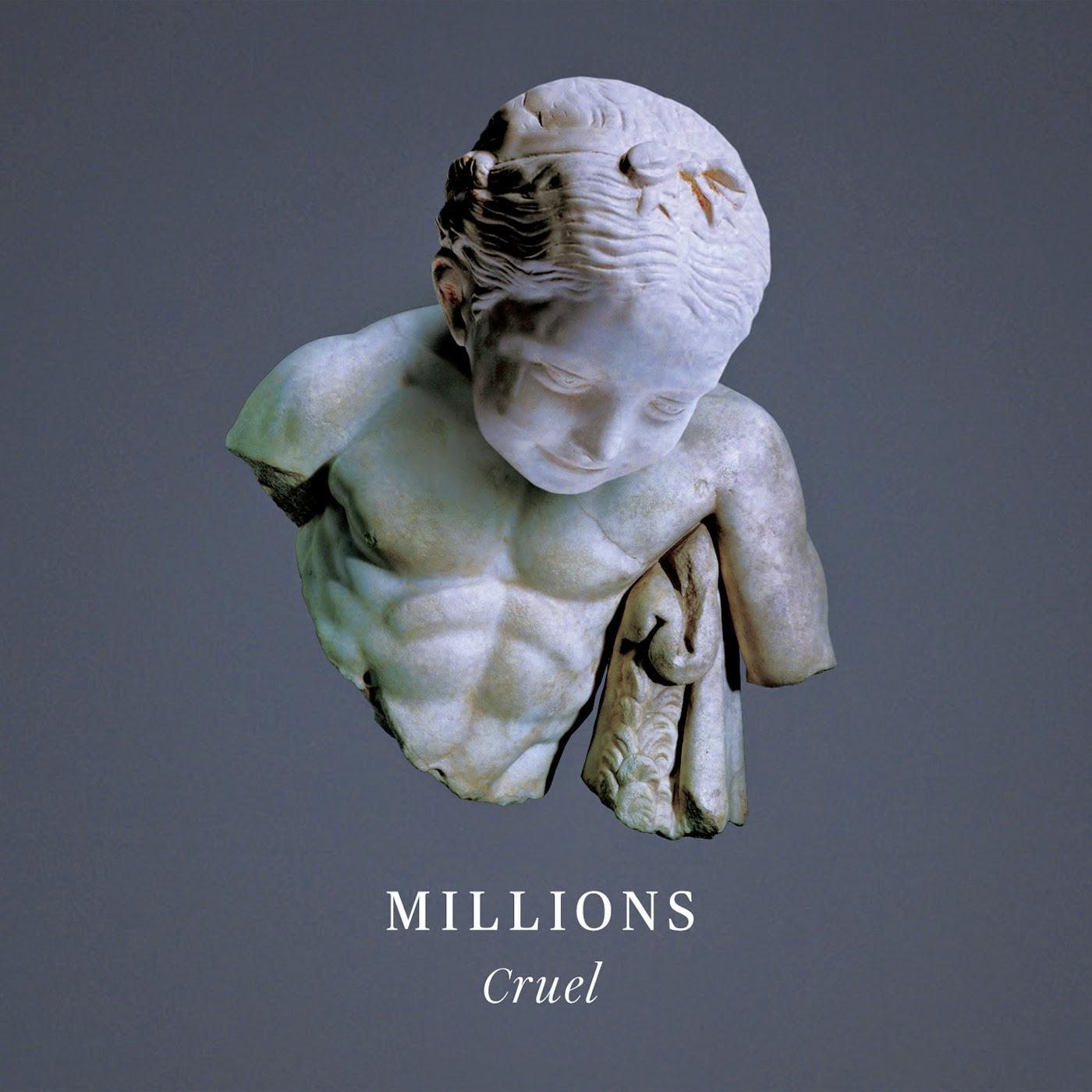 Millions - Cruel EP