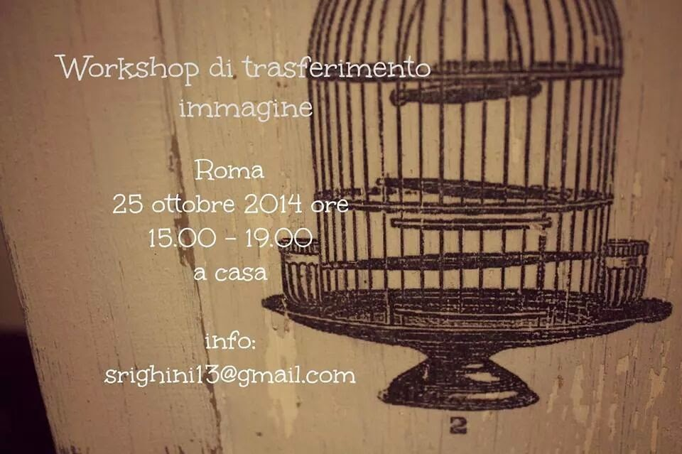 <strong>workshop trasferimento immagine 25 ottobre Roma <strong></strong></strong>