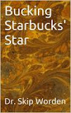 Bucking Starbucks' Star