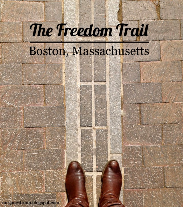 The Freedom Trail - Boston, Massachusetts, on Semi-Charmed Kind of Life
