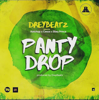 Drey Beatz Drops Panty Drop