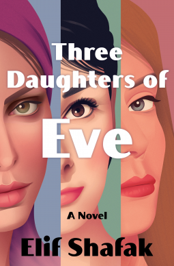 ANTICIPATED RED: Three Daughters of Eve A Novel  by Elif Shafak