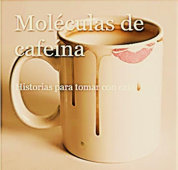 Moléculas de Cafeína / Historias para tomar con café
