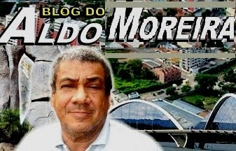 BLOG DO ALDO MOREIRA