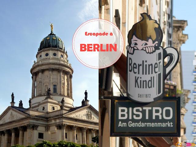 Escapade à Berlin...