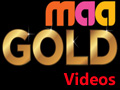 All Maa gold videos