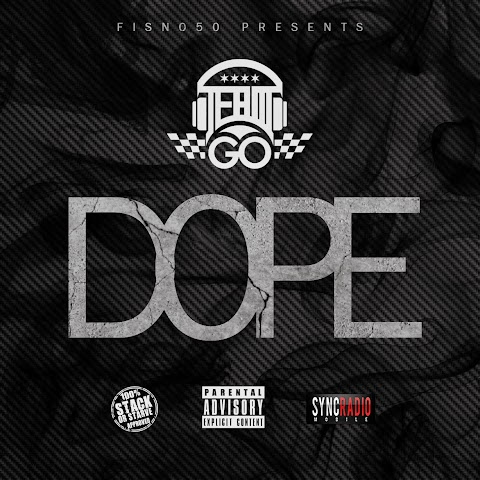 SONG REVIEW: #TeamGO - Dope