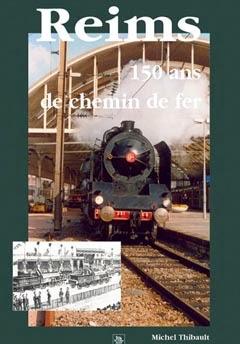 Reims 150 ans de Chemin de Fer