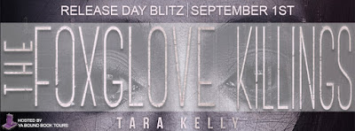 #ReleaseDay Blitz: The Foxglove Killings by Tara Kelly #YA #Mystery @authortarakelly @entangledteen