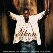 Akon - Just A Man
