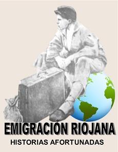 HISTORIAS AFORTUNADAS DE LA EMIGRACIÓN RIOJANA