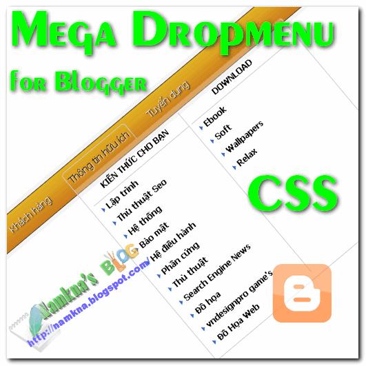 Mega Dropmenu dẹp từ CSS cho blogger/blogspot