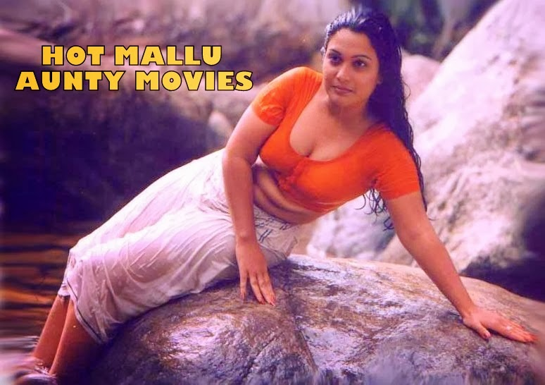 HOT MALLU AUNTY MOVIES