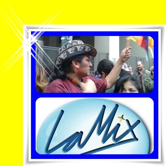 www.lamixfm.blogspot.com         Junto a los Pueblos Indígenas del Mundo