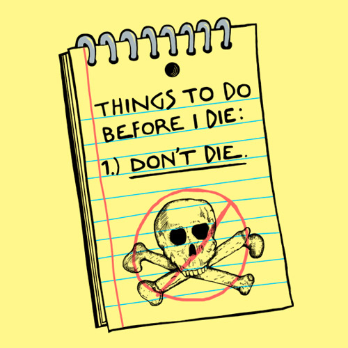 three things i want to do before i die essay 23052018 these are few things i want to do in my  what do you want to achieve in life before you die  what do you want to achieve in your life that you.