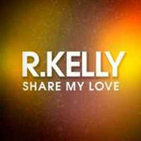 R. Kelly - Share My Love