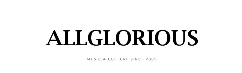 Allglorious