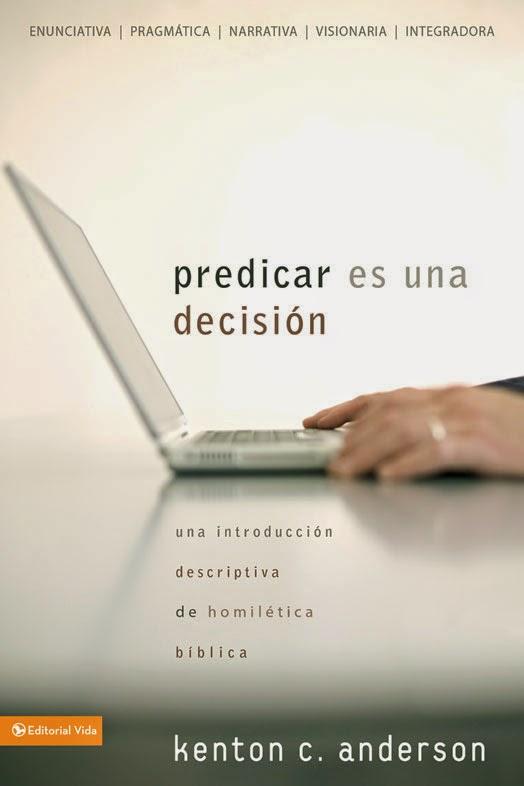 Kenton C. Anderson-Predicar Es Una Decisión-