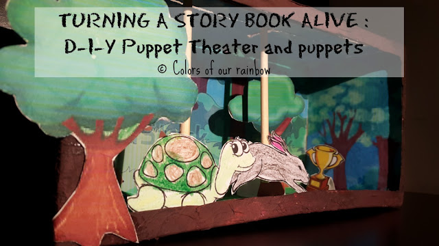 Turning a Story Book alive : D-I-Y Puppet Theater and puppets @http://colorsofourrainbow.blogspot.ae/
