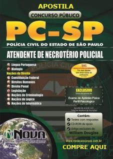 Apostila Atendente de Necrotério da Polícia Civil São Paulo PC SP - 2014.