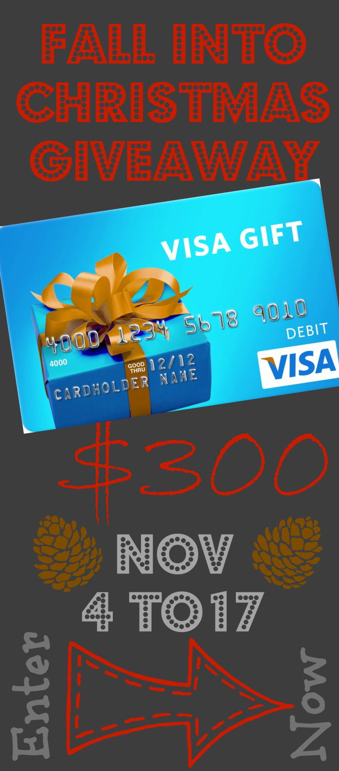 Fall Into Christmas Giveaway – $300 Visa Gift Card! – Yummy Healthy Easy