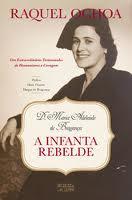 """A Infanta Rebelde"""