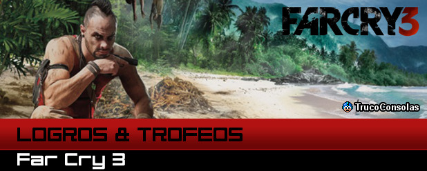 Logros y Trofeos Far Cry 3 XBox 360 PS3