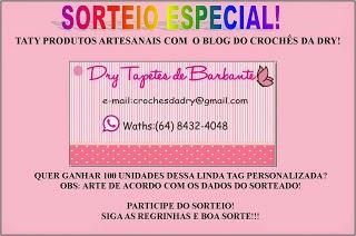 Sorteio em parceria Blog: Taty Prod. Artesanais e Crochê da Dry