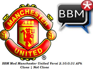BBM Mod Clone dan Not Clone Tema Manchester United Versi 2.10.0.31 Apk