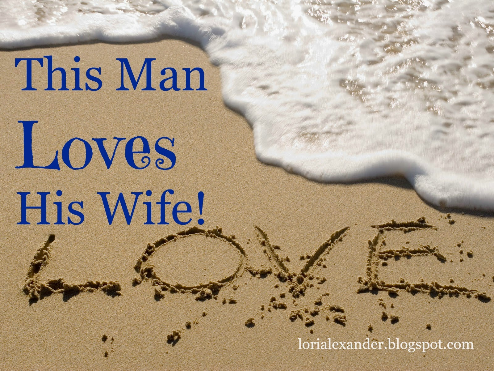 man loves wife