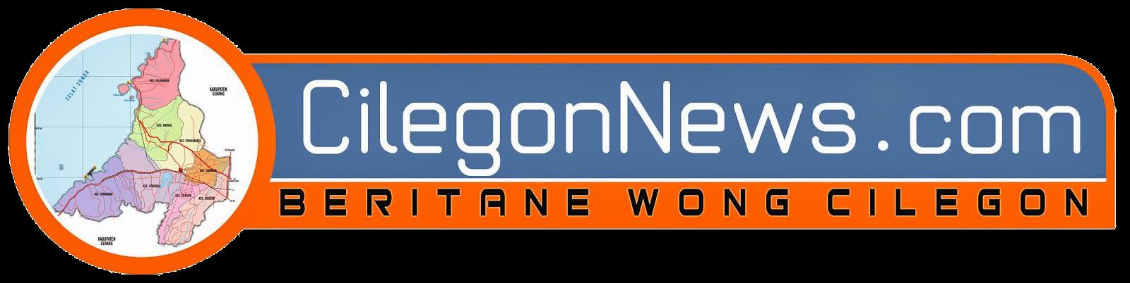 Cilegonnews.com :: Beritane Wong Cilegon