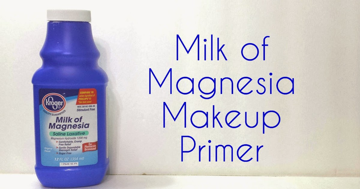 Living and loving makeup milk of magnesia makeup primer does it work