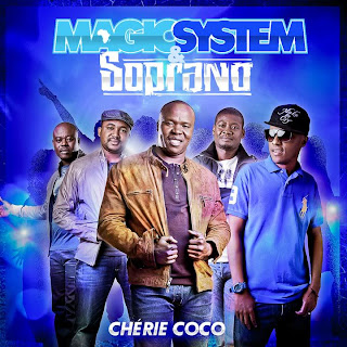 Magic System & Soprano - Cherie Coco Lyrics