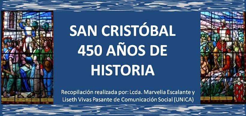 San Cristóbal: 450 años de historia