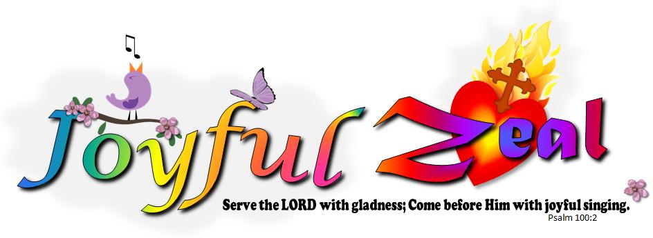 Joyful Zeal
