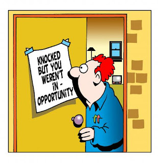 opportunity knocked